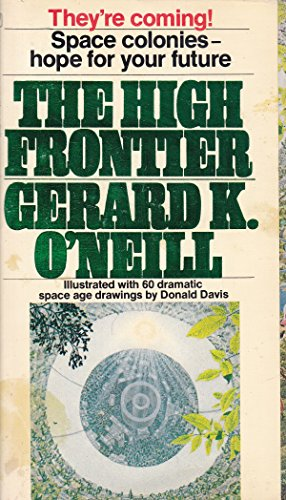 9780553110166: The high frontier : human colonies in space