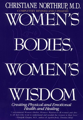 9780553110333: Women's Bodies, Women's Wisdom: Creating Physical and Emotional Health and Healing