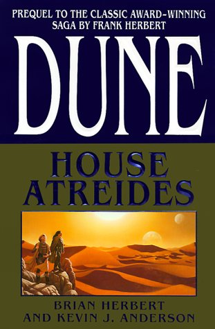 """Dune: House Atreides """" Signed """": Herbert, Brian and Anderson, Kevin J."""