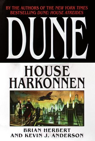 "Dune: House Harkonnen "" Signed "": Herbert, Brian and Anderson, Kevin J."