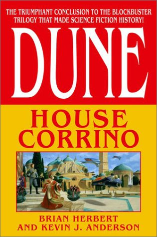 "Dune: House Corrino "" Signed "": Herbert, Brian and Anderson, Kevin J."