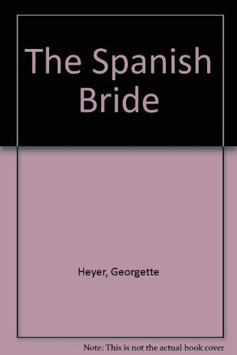 9780553110890: The Spanish Bride