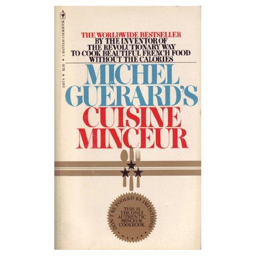 Michel Guerard's Cuisine Minceur: Guerard, Michel