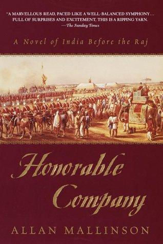 9780553111347: Honorable Company: A Novel of India Before the Raj