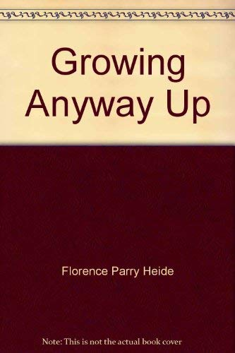 9780553112573: Growing Anyway Up