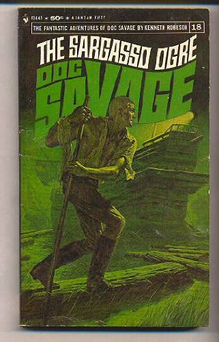 9780553113204: The Sargasso Ogre (The Fantastic Adventures of Doc Savage, #18)