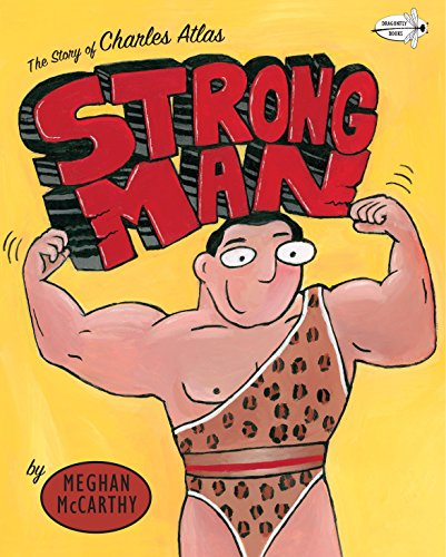 9780553113549: Strong Man: The Story of Charles Atlas