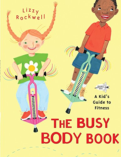 9780553113747: The Busy Body Book: A Kid's Guide to Fitness