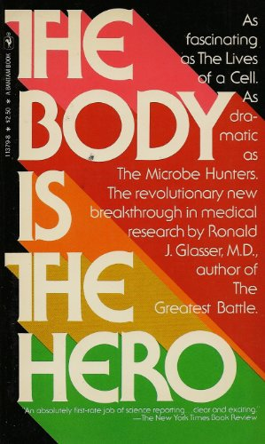 The Body Is the Hero: Glasser, Ronald J.