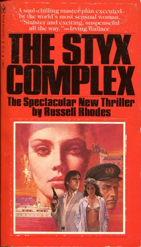 9780553113808: The Styx Complex