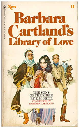 9780553113914: The Sons of the Sheik (Barbara Cartland's Library of Love, 11)
