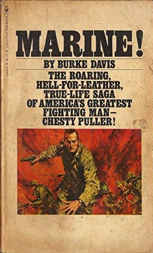 9780553114201: Marine! The Life of Lt. Gen. Lewis B. (Chesty) Puller, Usmc (Ret.)