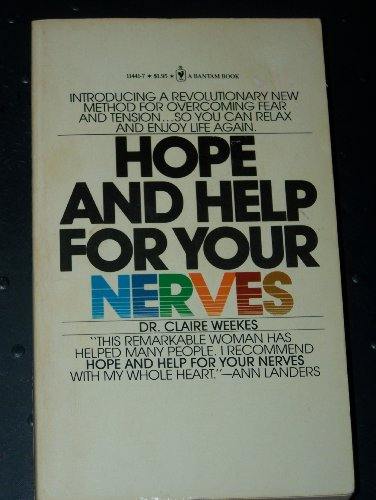 9780553114416: Hope and help for your nerves