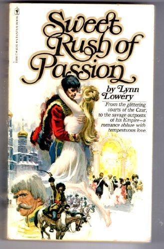 Sweet Rush of Passion: Lynn Lowery