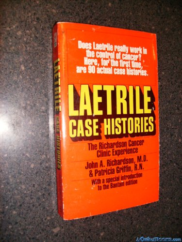 9780553114911: Laetrile Case Histories