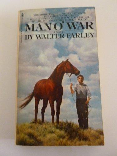 Man O' War: Farley, Walter