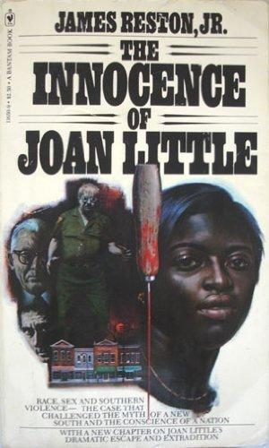The Innocence of Joan Little: Jr. James Reston