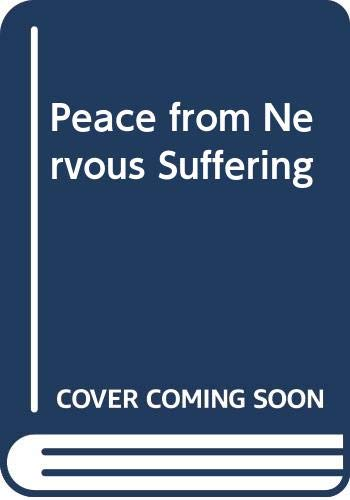 9780553116618: Peace from Nervous Suffering