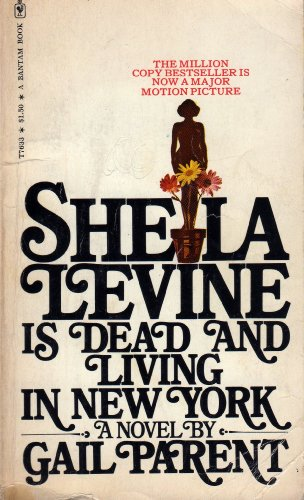 9780553116984: Sheila Levine Is Dead and Living in New York