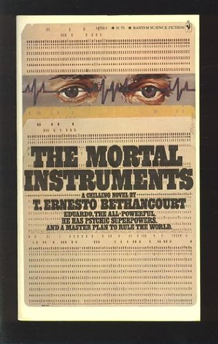 Mortal Instruments: Bethancourt, T. Ernesto