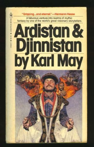 Ardistan and Djinnistan: A novel (The Collected: Karl Friedrich May