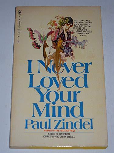 9780553119121: I Never Loved Your Mind