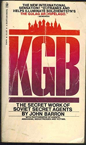 KGB:Secret Work of Soviet Secret Agents: Barron, John