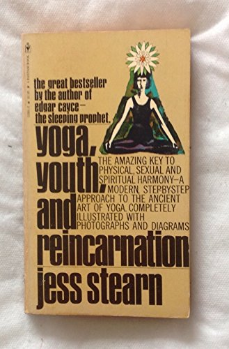 Yoga, Youth, and Reincarnation: Jess Stearn
