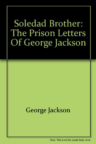 9780553120141: Soledad Brother: The Prison Letters of George Jackson