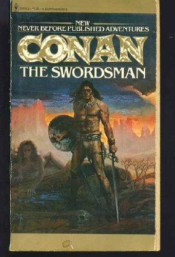 9780553120189: Conan the Swordsman (The Authorized New Adventures of Robert E. Howard's Conan, Book 1)