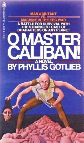 9780553120493: O Master Caliban! (Dahlgren)