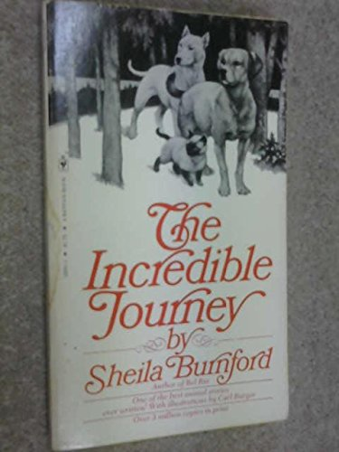 9780553120615: The Incredible Journey