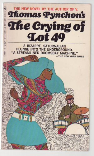 an analysis of the crying of lot 49 Thomas pynchon's classic post-modern satire, which tells the wonderfully  unusual story of oedipa maas, first published in 1965when her ex-lover, wealthy  re.