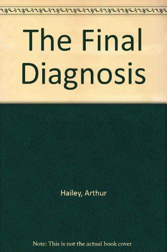 9780553120912: The Final Diagnosis