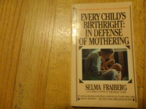 9780553121476: Every child's birthright