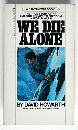 9780553121506: We die alone (Bantam war book series)