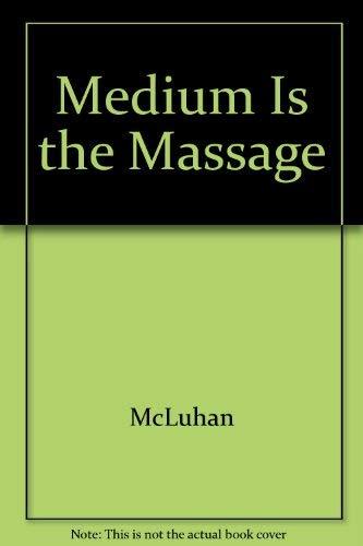 9780553121636: Medium Is the Massage