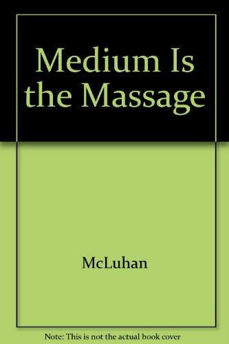 9780553121636: Medium Is the Massage