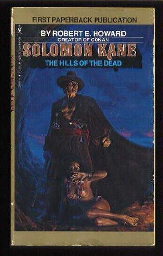 9780553121667: Hills of the Dead (Solomon Kane, # 2)