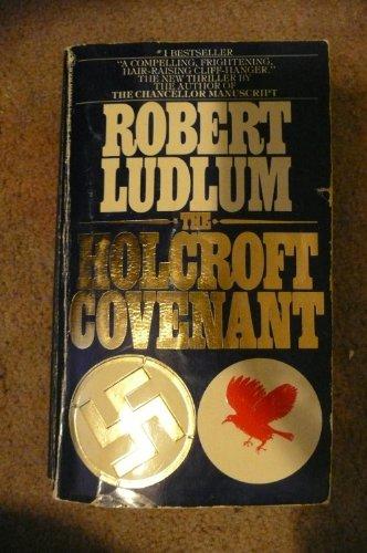 Holcroft Covenant: Ludlum, Robert
