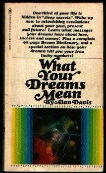 9780553122510: What your dreams mean