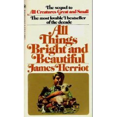 All Things Bright and Beautiful: James Herriot