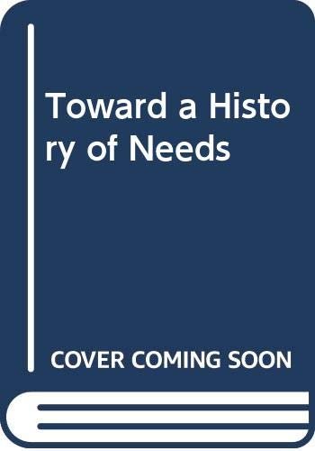 Toward a History of Needs (0553122762) by Ivan Illich