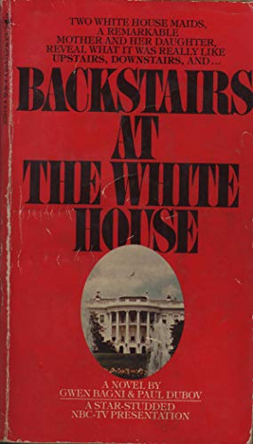 Backstairs at the White House: Gwen Bagni; Paul Dubov