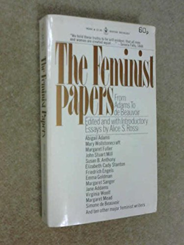 9780553123081: Feminist Papers: From Adams to De Beauvoir