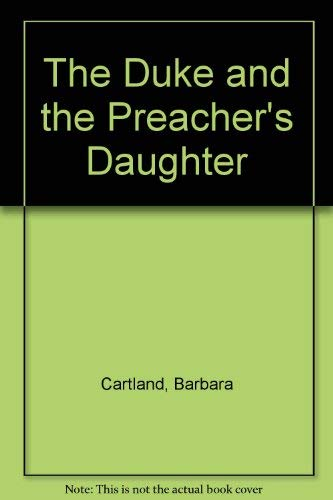 9780553123494: The Duke and the Preacher's Daughter