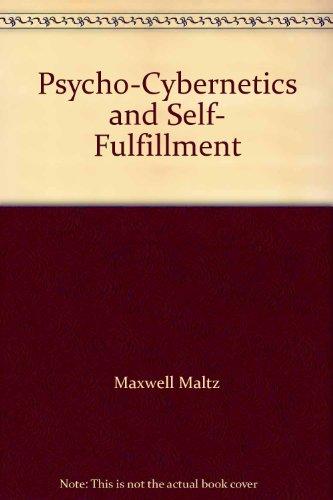 9780553123678: Psycho-Cybernetics and Self-Fulfillment