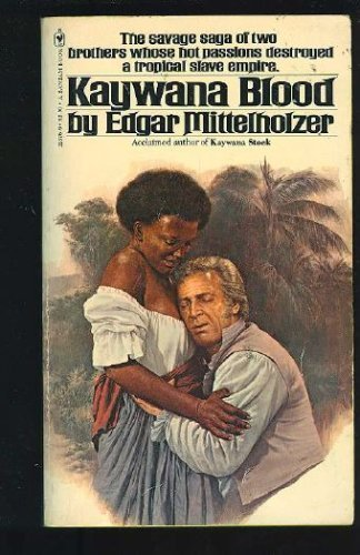 Kaywana blood: Mittelholzer, Edgar
