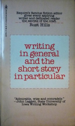 9780553123791: Writing in general and the short story in particular: An informal textbook