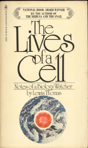 9780553124033: The lives of a cell: Notes of a biology watcher